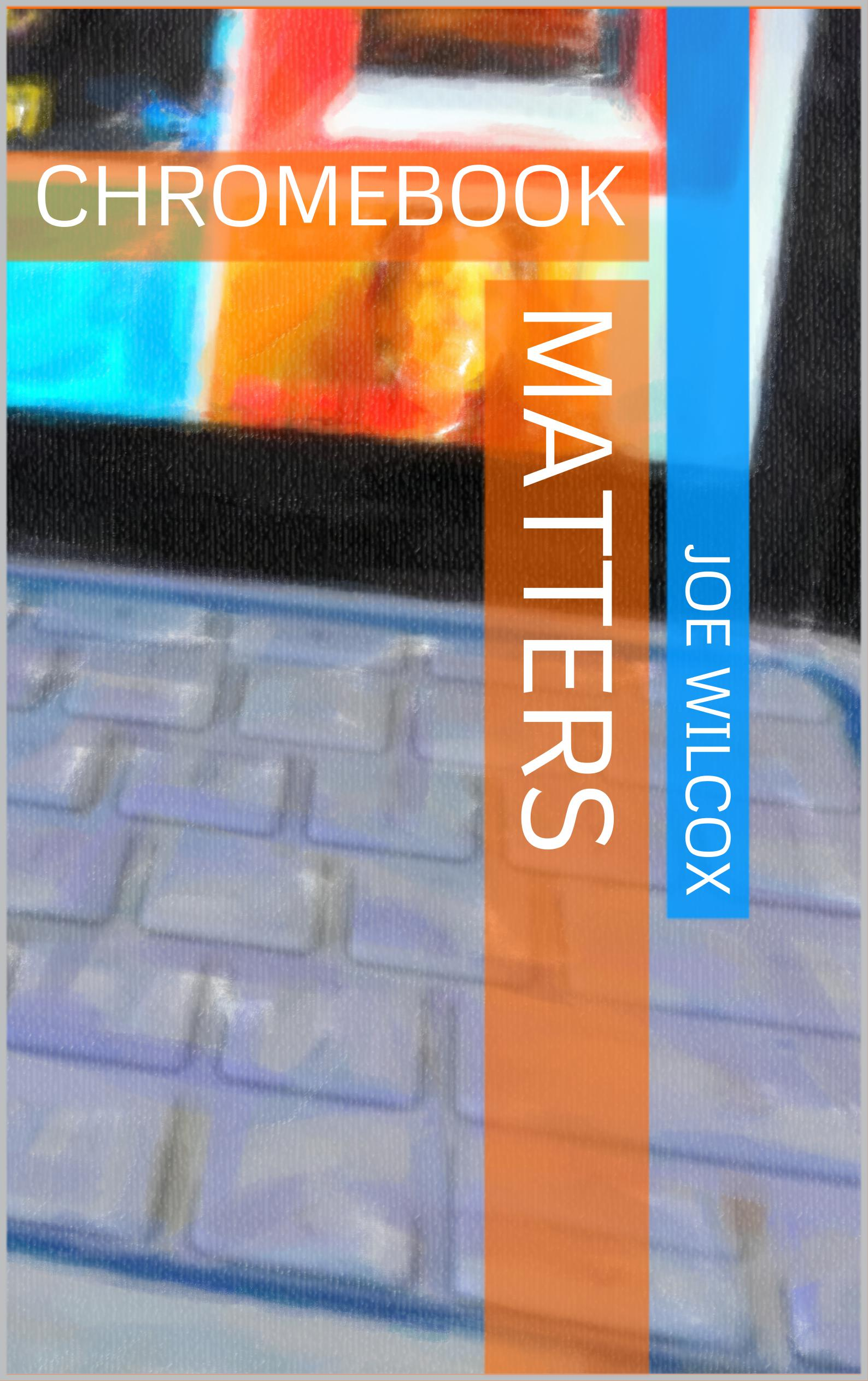 Ebooks page 3 5 minutes with joe chromebook matters fandeluxe Choice Image